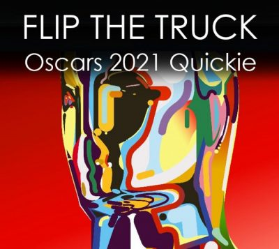 Quick Podcast: Oscars 2021