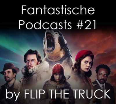 Fantastische Podcasts #21 - His Dark Materials - Staffel 1
