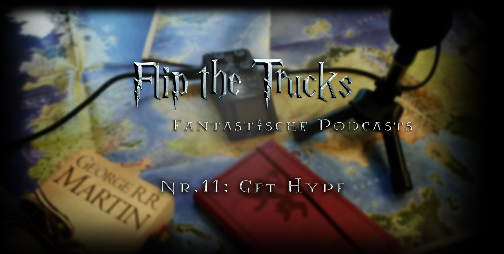 Flip the Truck | Fantastic Podcasts | Get Hype