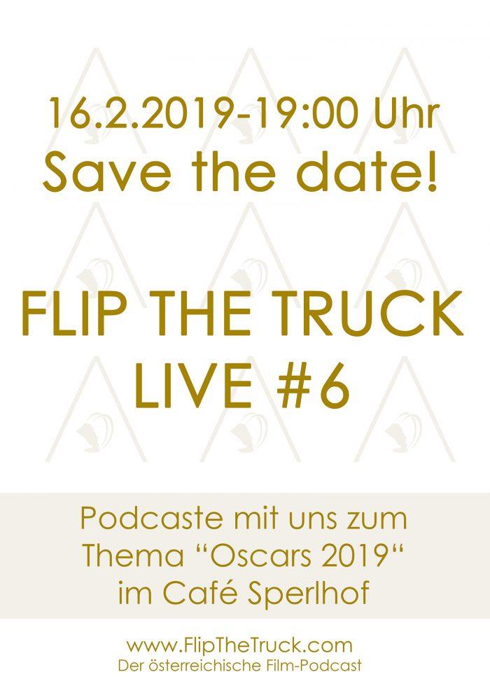 Einladung zum 6. Flip the Truck Live-Podcast zum Thema Oscars 2019